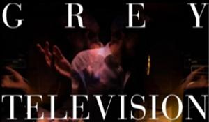 Grey Television Teaser Video #01
